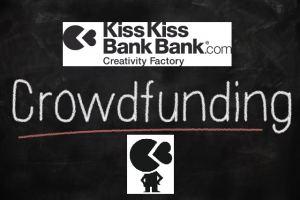 Crowdfunding kiss kiss bank bank